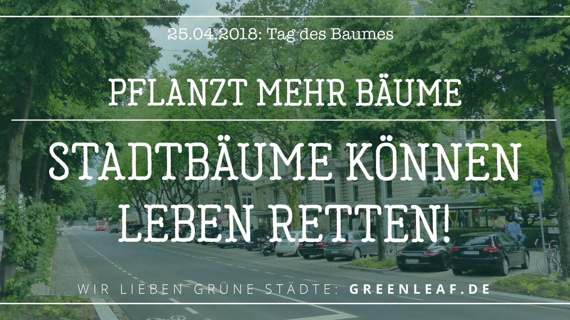 Stadtbäume können Leben retten!